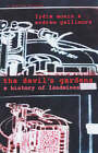 The Devil's Gardens: The Story of Landmines by Lydia Monin, Andrew Gallimore (Paperback, 2002)