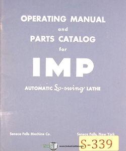 Seneca Falls IMP, Auto Swing Lathe, Operations and Parts Manual 1977