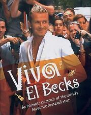 Viva El Becks: An Intimate Portrait of the World's Favourite Football Star, Ramo
