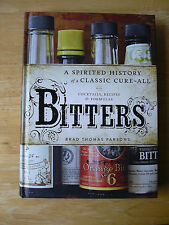 Bitters Cocktails Recipes Formulas Brad Parsons 2011 Hardcover Spirited History