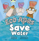 BC Red B (KS1) Eco Apes Save Water by Greg Cook (Paperback, 2010)