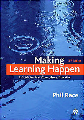 Making Learning Happen: A Guide for Post-Compulsory Education-ExLibrary