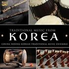 Korean Traditional Music Ensemble: Traditional Music from Korea by Chung Woong Korean Traditional Music Ensemble/Chung Woong (CD, Aug-2013, ARC)
