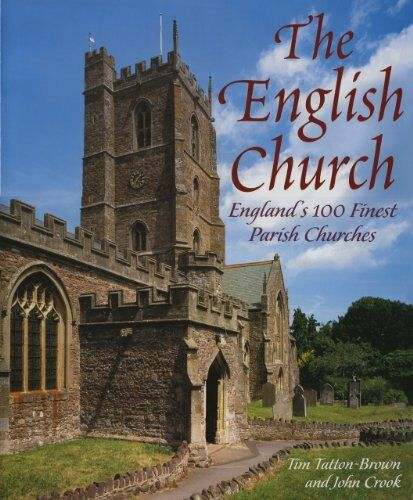 The English Church By T.W.T. Tatton-Brown, John Crook