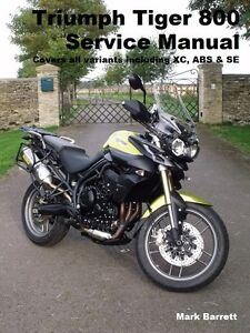 triumph tiger 800 abs xc se service workshop owners manual not xrx rh ebay com triumph tiger 800 service manual triumph tiger 800 service manual pdf
