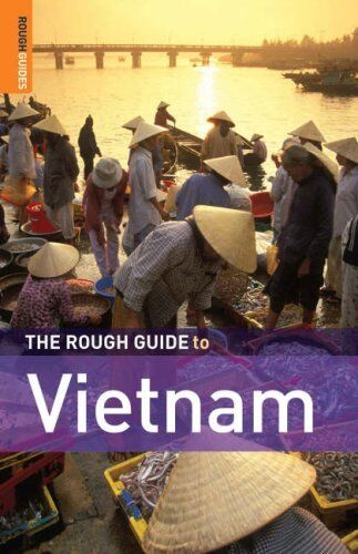 The Rough Guide to Vietnam (Rough Guide Travel Guides),Jan Dodd, Mark Lewis, Ro