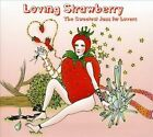 Loving Strawberry: The Sweetest Jazz for Lovers by Various Artists (CD, Apr-2009, High Note)