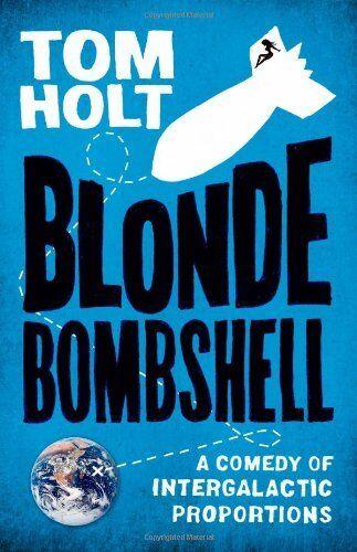 Blonde Bombshell,Tom Holt