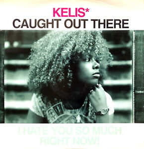 """Kelis 12"""" Caught Out There (I Hate You So Much Right Now!) - Promo - UK (VG/EX)"""