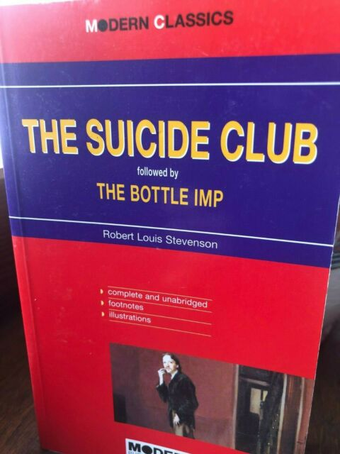 2009 STEVENSON - THE SUICIDE CLUB FOLLOWED BY THE BOTTLE IMP-