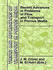 Recent Advances in Problems of Flow and Transport in Porous Media by Kluwer Academic Publishers (Hardback, 1998)