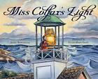 Miss Colfax's Light by Aimee Bissonette (Hardback, 2016)