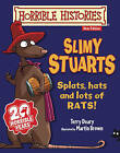 Slimy Stuarts by Terry Deary (Paperback, 2013)