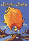 Chicken Cheeks by Michael Ian Black (2009, Picture Book)