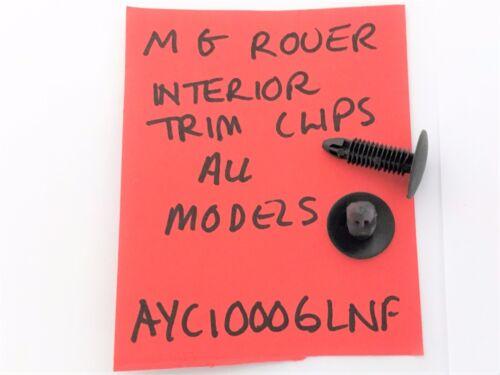 Mg Rover 200 25 400 45 ZR ZS 75 ZT Interior Trim Clip AYC 10006lnf