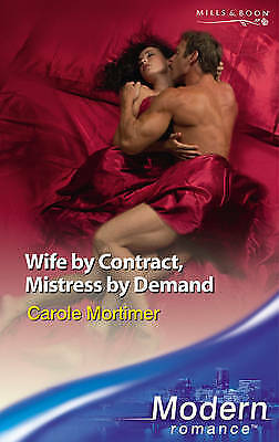 Wife by Contract, Mistress by Demand (Mills & Boon Modern), Mortimer, Carole, Ve