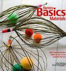 Floristry Basics: Materials by Rita Van Gansbeke, Patricia De Corte (Hardback, 2008)