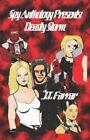 Spy Anthology Presents Deadly Storm 9781413767919 by J T Farrar Paperback