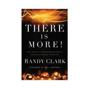 There Is More by Randy Clark Bill Johnson foreword - Oxford, Oxfordshire, United Kingdom - There Is More by Randy Clark Bill Johnson foreword - Oxford, Oxfordshire, United Kingdom