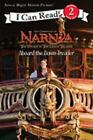 I Can Read Level 2: The Voyage of the Dawn Treader : Aboard the Dawn Treader by HarperCollins Publishers Ltd. Staff and Jennifer Frantz (2010, Paperback)