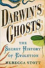 Darwin's Ghosts: The Secret History of Evolution,Stott, Rebecca,New Book mon0000