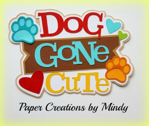 CRAFTECAFE MINDY DOG CUTE PUPPY PETS  premade paper piecing TITLE scrapbook