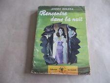 """André Héléna: """"Rencontre dans la nuit"""" -1960-"""