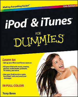 iPod & iTunes for Dummies 10Th Edition