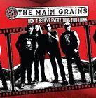 Don't Believe Everything You Think by The Main Grains (Danny McCormack's Band) (CD, Jun-2016, Twenty Stone Blatt)