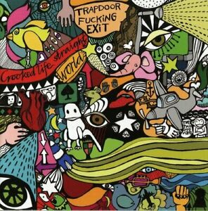Trapdoor F**king Exit - Crooked Life/Straight World [CD]