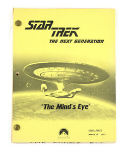 "STAR TREK:TNG ORIGINAL SCRIPT-""The Mind's Eye,"" Written by Echevarria &  Schafer"