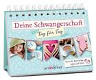 Müller-Egloff, S: Deine Schwangerschaft -- Tag für Tag von Susanne Müller-Egloff (2014, Ringbuch)