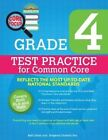 Grade 4 Test Practice for Common Core by Stephali Fox 9781438005157