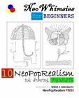 Neowhimsies for Beginners: 10 Neopoprealism Ink Drawing Projects by Neopoprealism Press (Paperback / softback, 2012)