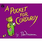 A Pocket for Corduroy by Don Freeman (Hardback, 1980)