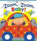 Zoom, Zoom, Baby! by Karen Katz (Board book, 2014)