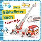 Mein Bildwörterbuch Fahrzeuge von Neubert Silke (2016, Gebundene Ausgabe)