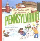 The Twelve Days of Christmas in Pennsylvania by Martha Peaslee Levine (Hardback, 2014)