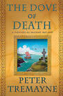 The Dove of Death: A Mystery of Ancient Ireland by Peter Tremayne (Paperback / softback, 2011)