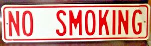 """24"""" x 6"""" """"No Smoking"""" Sign Powder Coated and Embossed"""