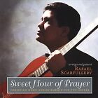 Sweet Hour of Prayer (CD, 2006, Rafael Scarfullery)