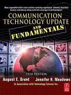 Communication Technology Update and Fundamentals by Jennifer Harman Meadows, August E. Grant (Paperback, 2008)
