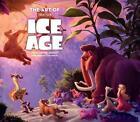 The Art of Ice Age von Tara Bennett (2016, Gebundene Ausgabe)