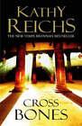 Cross Bones by Kathy Reichs (Paperback, 2005)