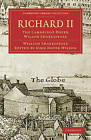 Richard II: The Cambridge Dover Wilson Shakespeare: Vol. 28 by William Shakespeare (Paperback, 2009)