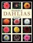 Encyclopedia of Dahlias by Bill McClaren (Paperback, 2009)