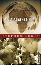 Race Against Time (CBC Massey Lectures Series) Stephen Lewis Paperback