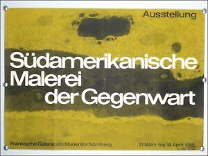 Ausstellungs-Kuenster-Plakat-034-Suedamerikanische-Malerei-034-1965-Nuernberg-60er-Jahre