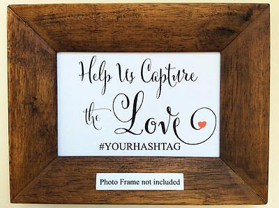 Wedding Hashtag Sign help us capture the love sign Stylish Frame NOT included
