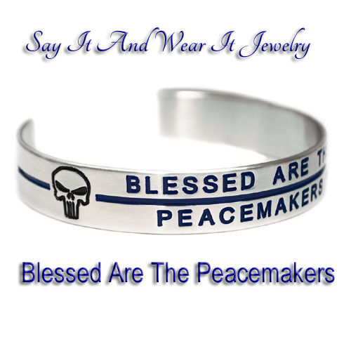 Blessed Are The Peacemakers with Punisher Skull and Thin Blue Line Bracelet